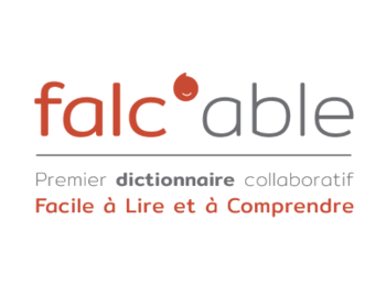 Falc'able : un dictionnaire collaboratif pour faciliter la transcription des informations en FALC