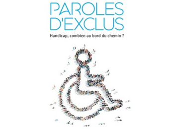Livre :  « Paroles d'exclus : Handicap, combien au bord du chemin ? »
