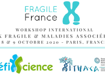 Workshop international chercheurs / cliniciens sur le Syndrome X Fragile et les maladies associées à la prémutation